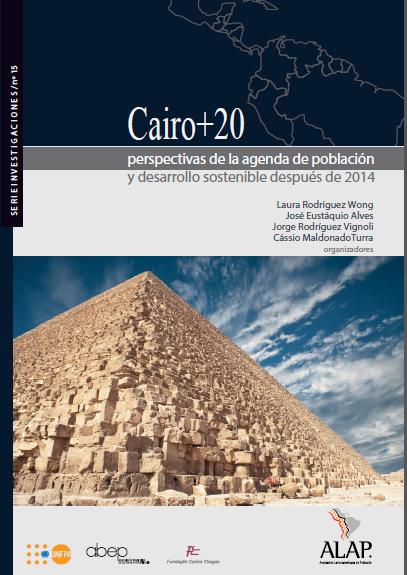 Cairo+20: perspectivas de la agenda de población y desarrollo sostenible después de 2014