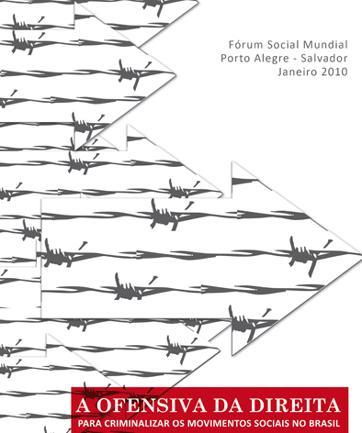 Fórum Social Mundial-FSM denuncia criminalização dos movimentos sociais