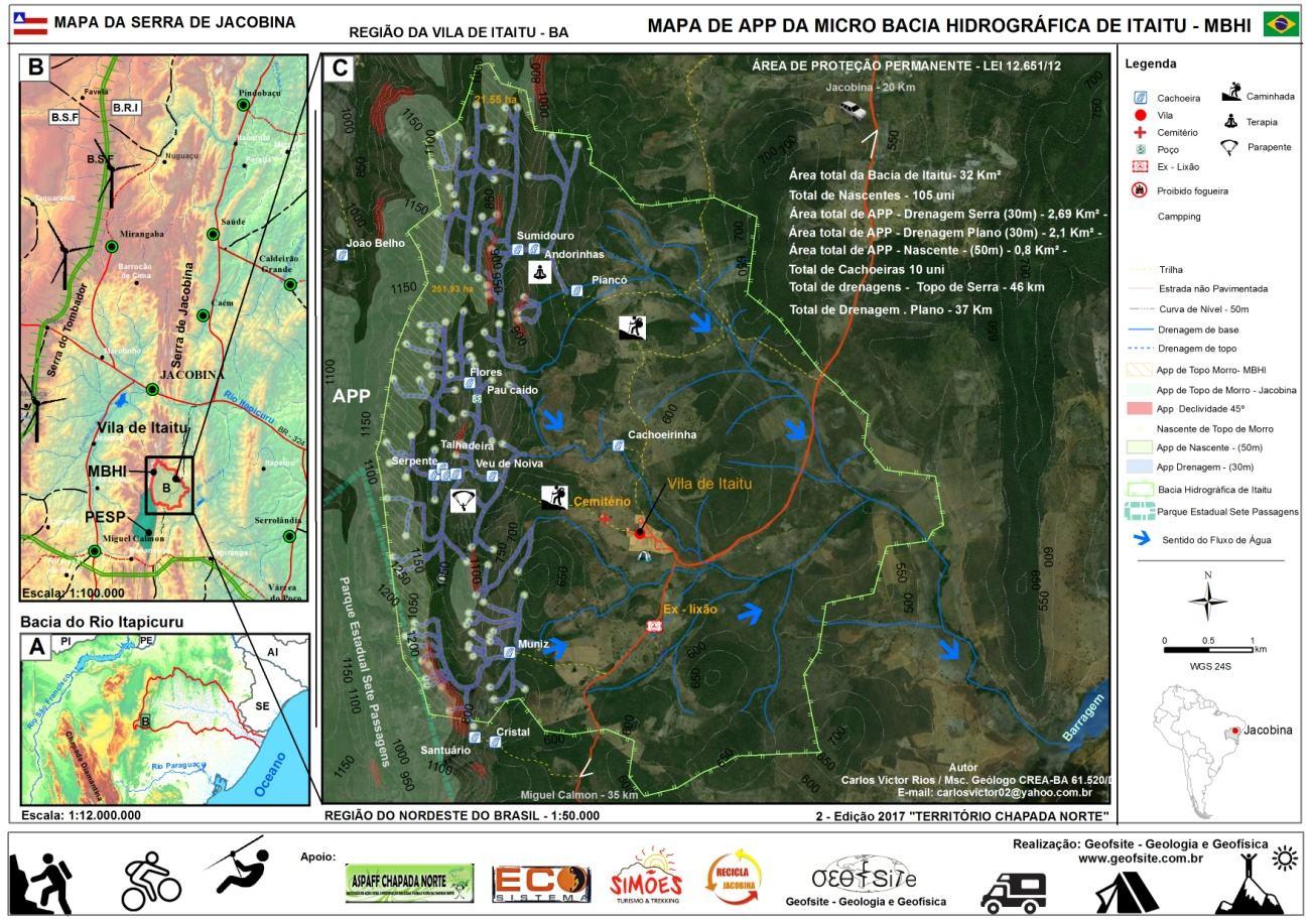 Mapa indicando a localização a localização: A – Bacia Hidrográfica do Rio Itapicuru; B- Serras de Jacobina e a Serra do Tombador Notar detalhe da Região de Itaitu; C- Micro Bacia Hidrográfica de Itaitu na região de Jacobina.