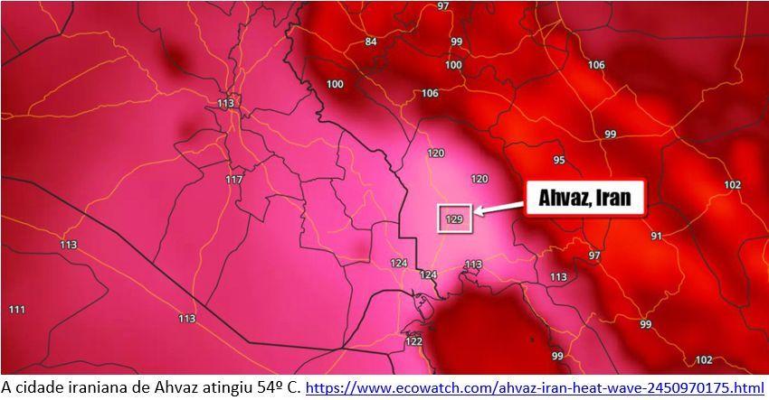 Na cidade de Ahvaz, no Irã, a temperatura atingiu 129º Fahrenheit (ou 54º Celsius) no dia 29/06/2017