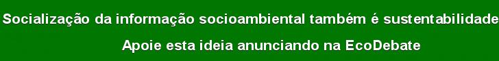 anuncie na EcoDebate