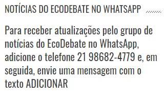 grupo de notícias do EcoDebate no WhatsApp